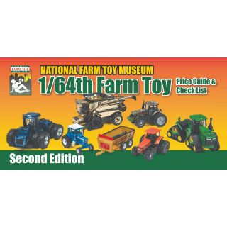 1/64th Farm Toy Price Guide: Second Edition