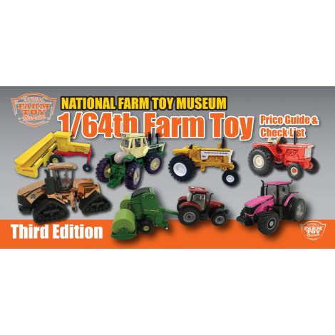 1/64th Farm Toy Price Guide: Third Edition