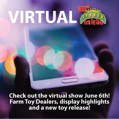 2020 Virtual Summer Farm Toy Show